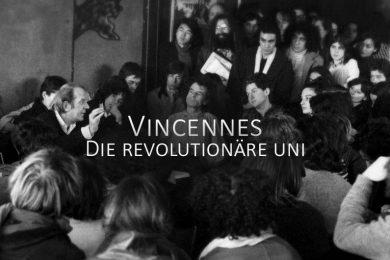 Vincennes - Die revolutionäre Uni